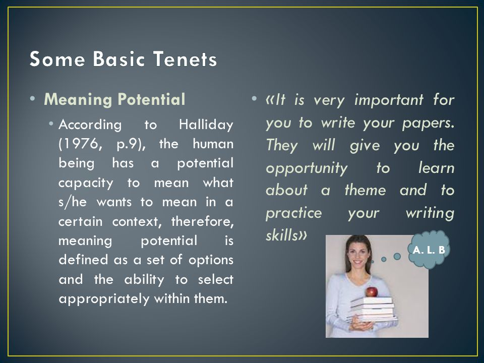 Some Basic Tenets Meaning Potential