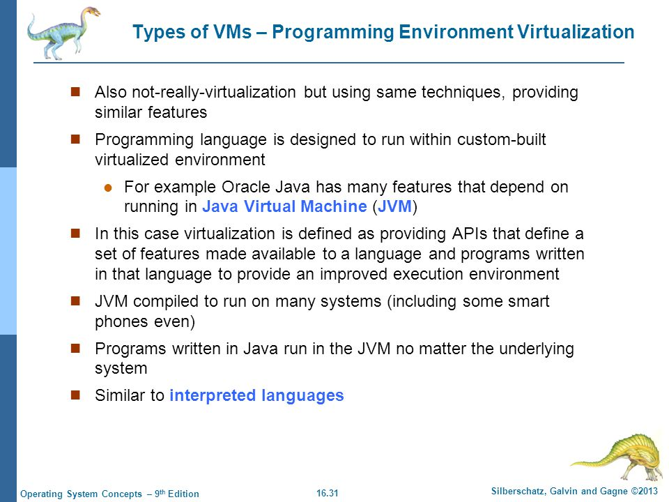 Types of VMs – Programming Environment Virtualization