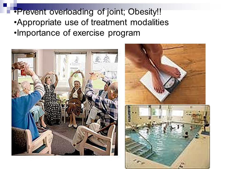 Prevent overloading of joint; Obesity