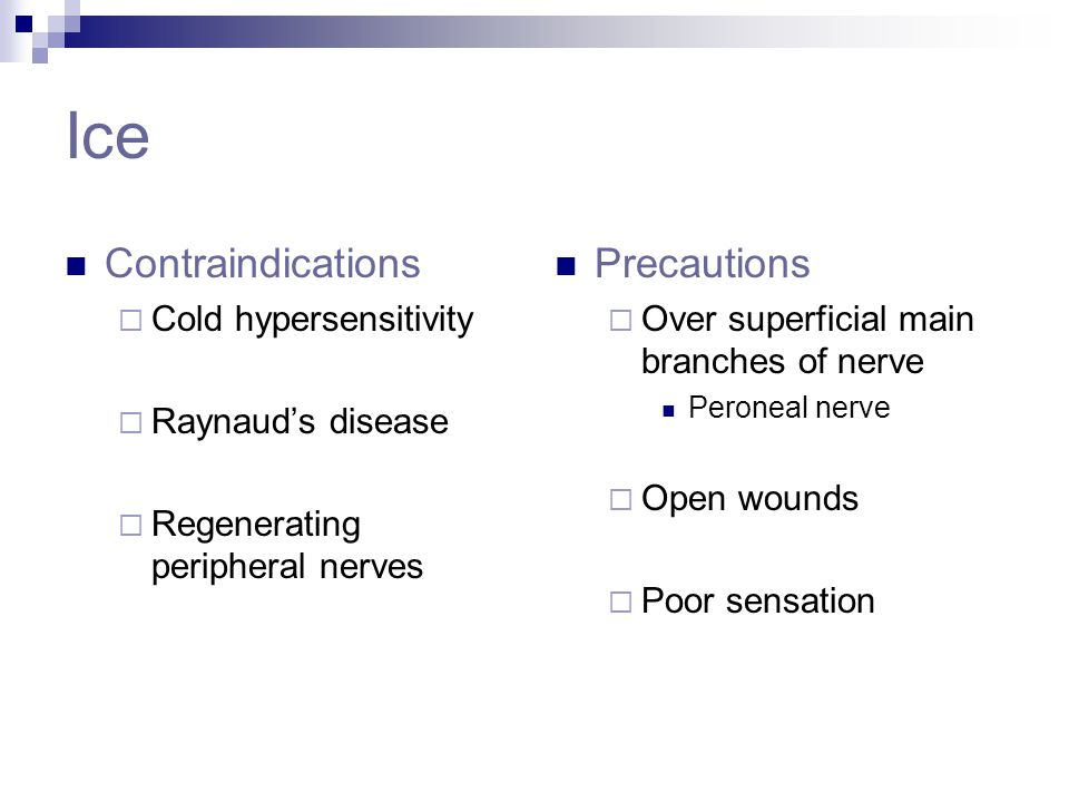 Ice Contraindications Precautions Cold hypersensitivity
