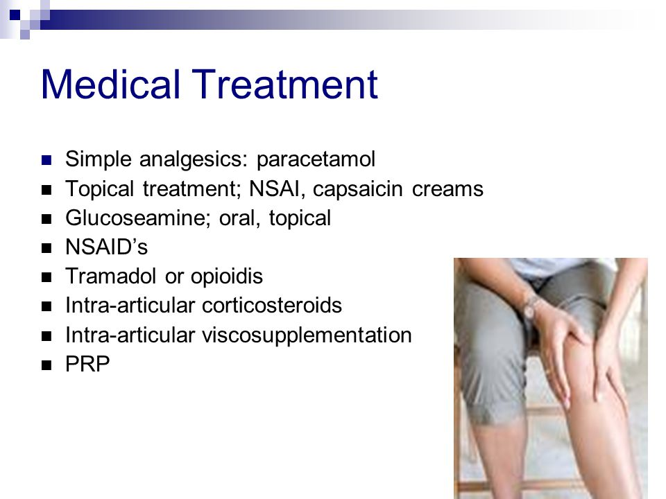 Medical Treatment Simple analgesics: paracetamol