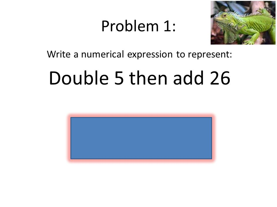 Write a numerical expression to represent: