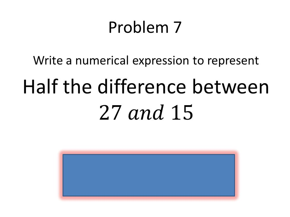 Half the difference between 27 𝑎𝑛𝑑 15