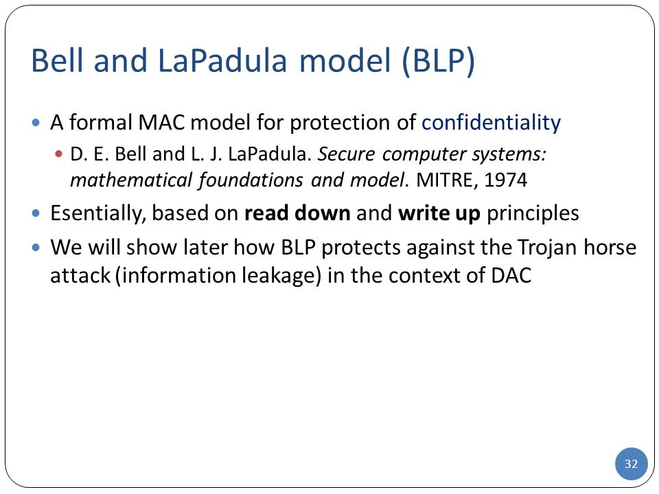 Bell and LaPadula model (BLP)