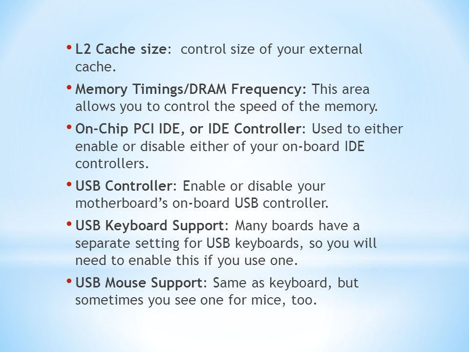 L2 Cache size: control size of your external cache.