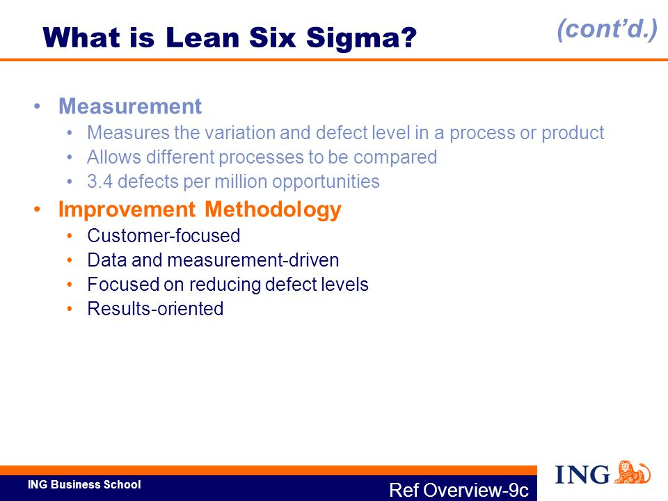 What is Lean Six Sigma (cont'd.) Measurement Improvement Methodology