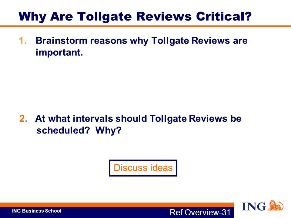 Why Are Tollgate Reviews Critical