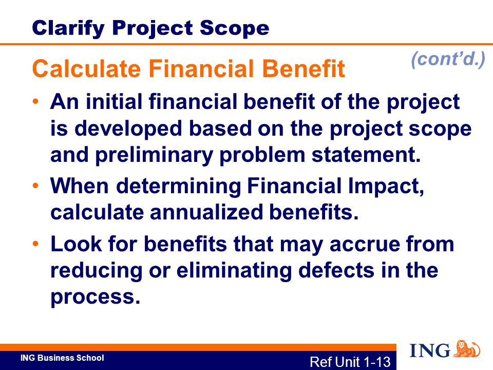 Calculate Financial Benefit