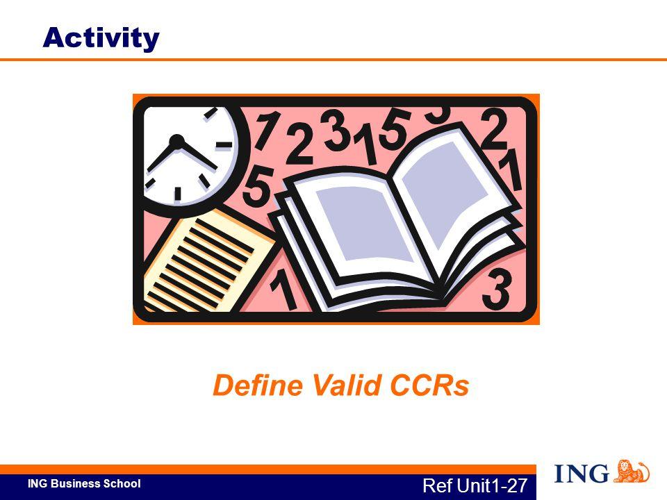 Activity Define Valid CCRs Ref Unit1-27