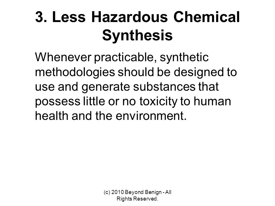 3. Less Hazardous Chemical Synthesis
