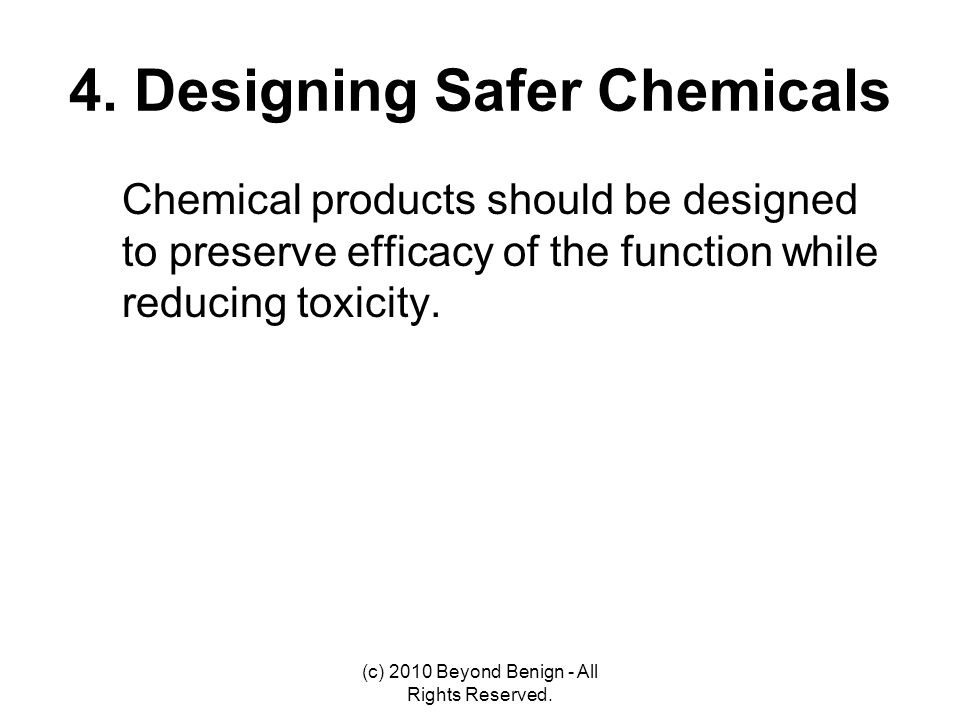 4. Designing Safer Chemicals