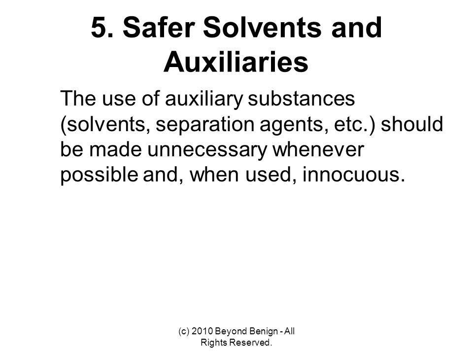 5. Safer Solvents and Auxiliaries