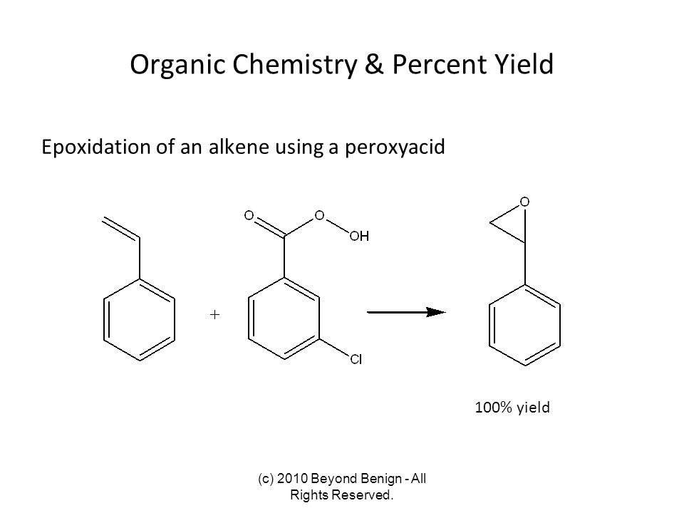 Organic Chemistry & Percent Yield