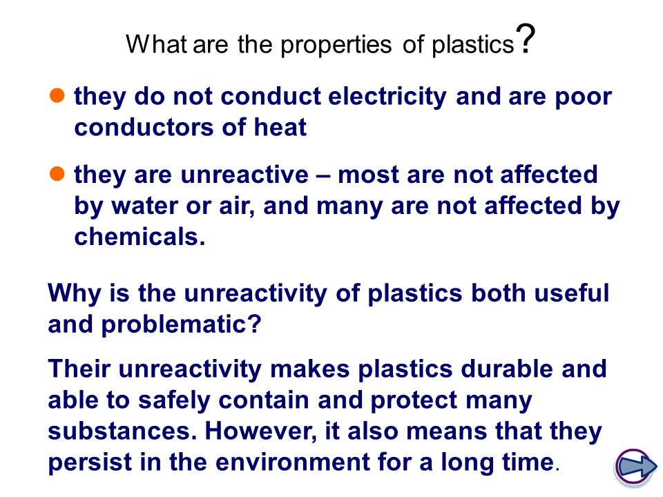 What are the properties of plastics