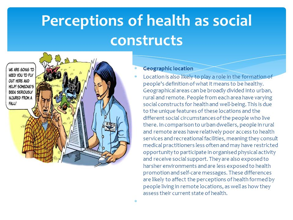 Perceptions of health as social constructs
