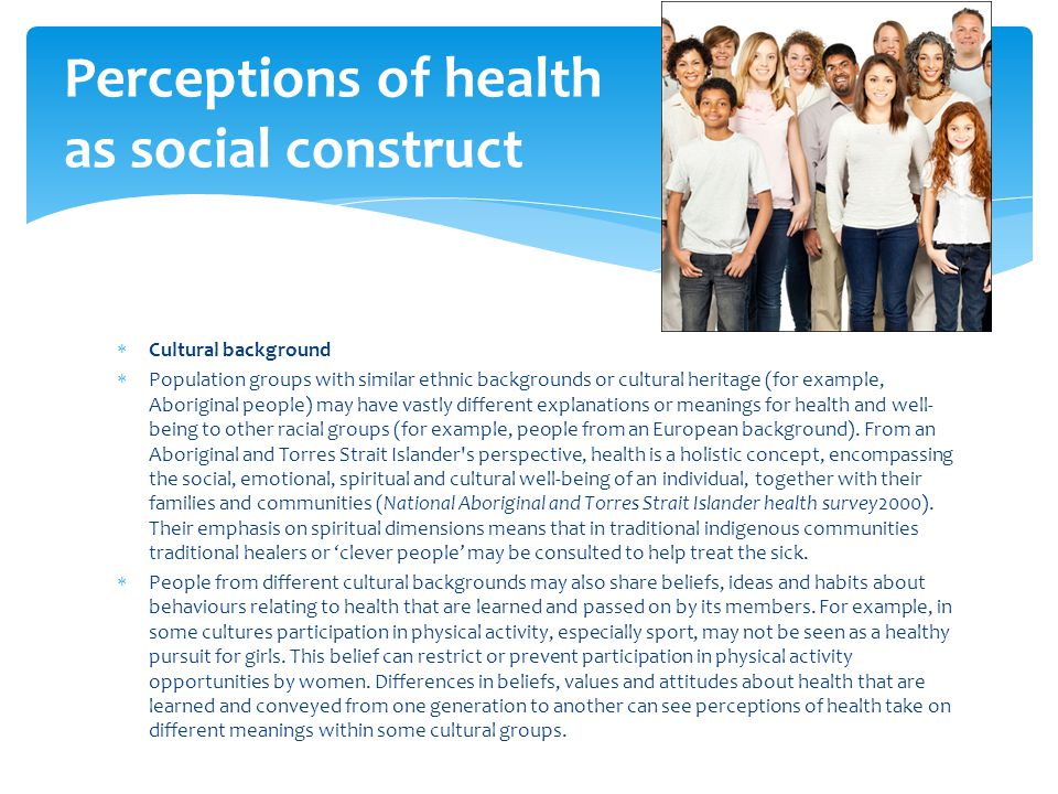 Perceptions of health as social construct
