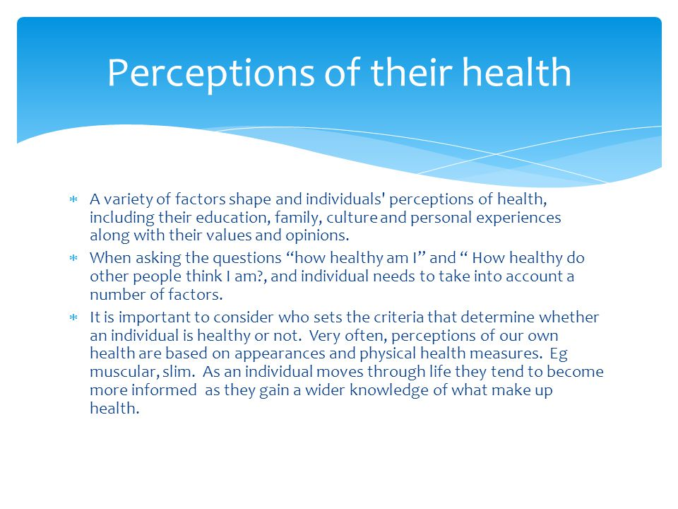 Perceptions of their health