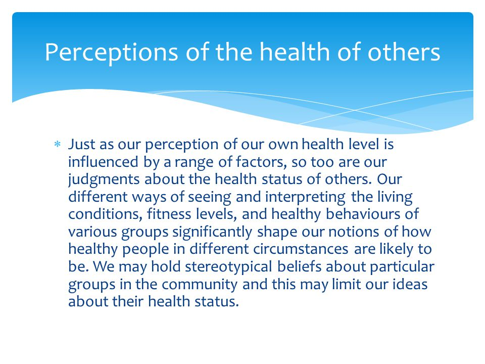 Perceptions of the health of others