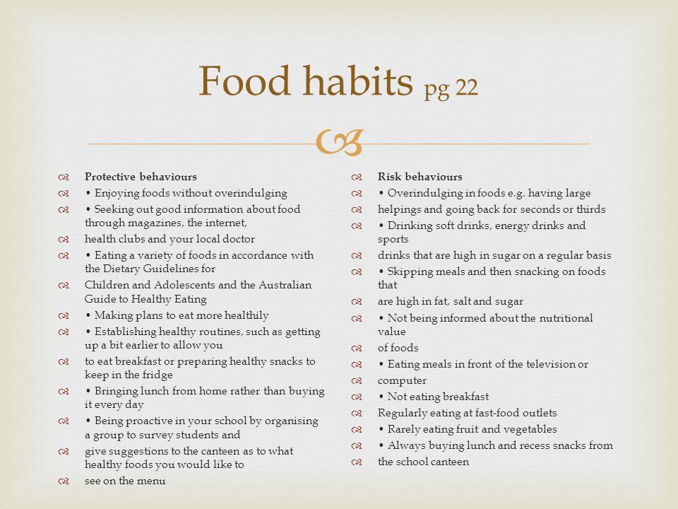 Food habits pg 22 Protective behaviours