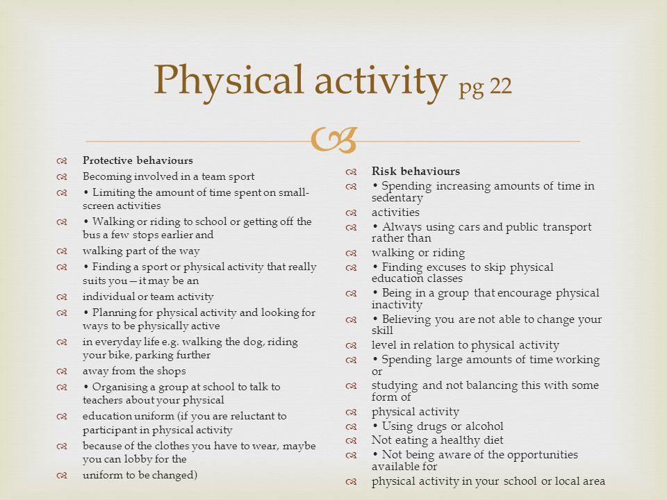 Physical activity pg 22 Risk behaviours