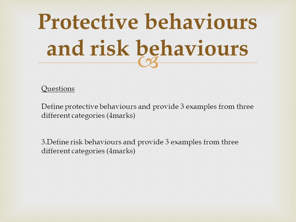Protective behaviours and risk behaviours