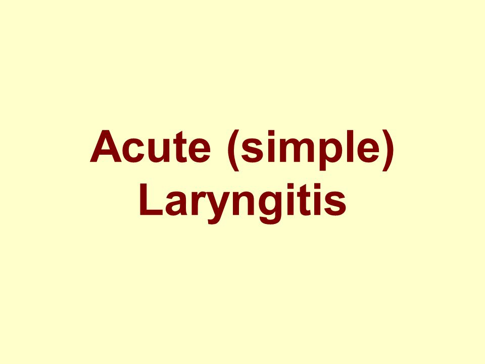 Acute (simple) Laryngitis