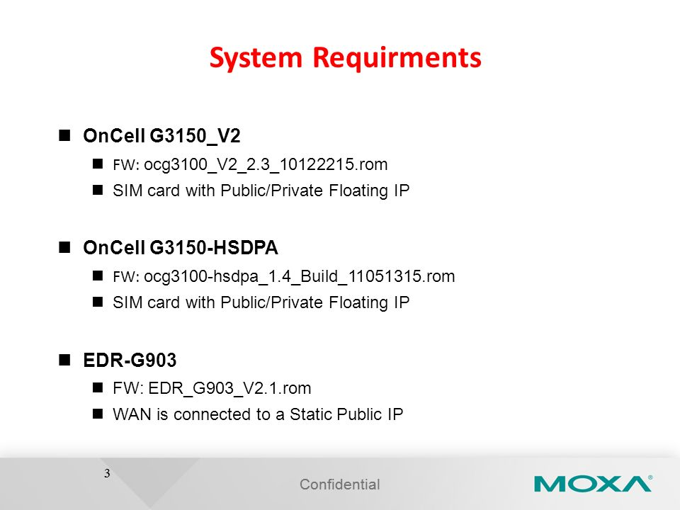 System Requirments OnCell G3150_V2 OnCell G3150-HSDPA EDR-G903