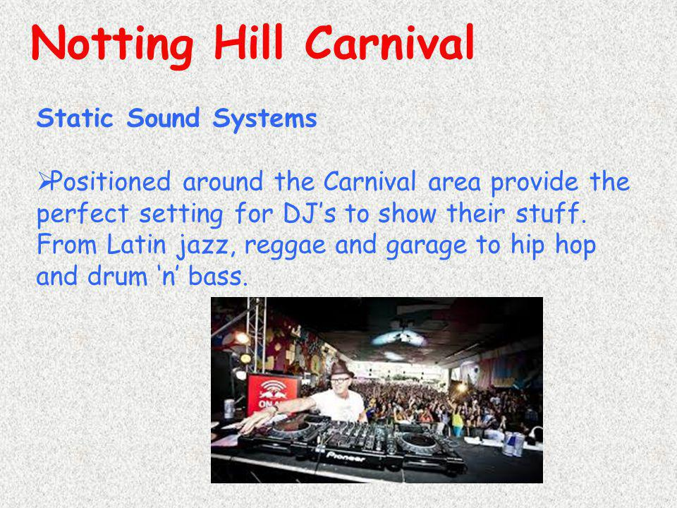 Notting Hill Carnival Static Sound Systems