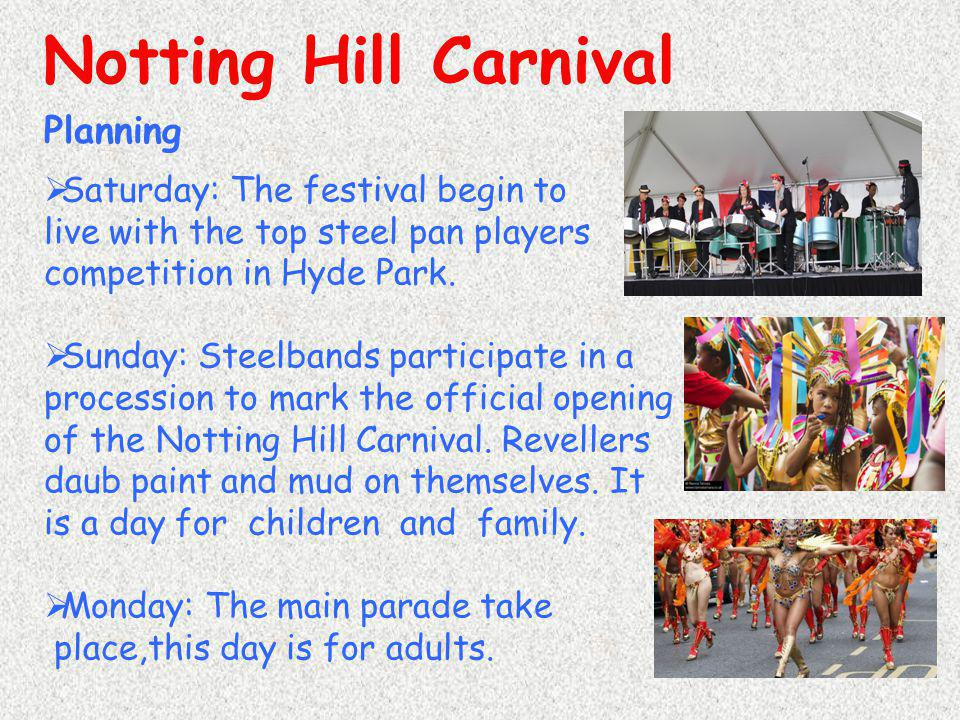 Notting Hill Carnival Planning Saturday: The festival begin to