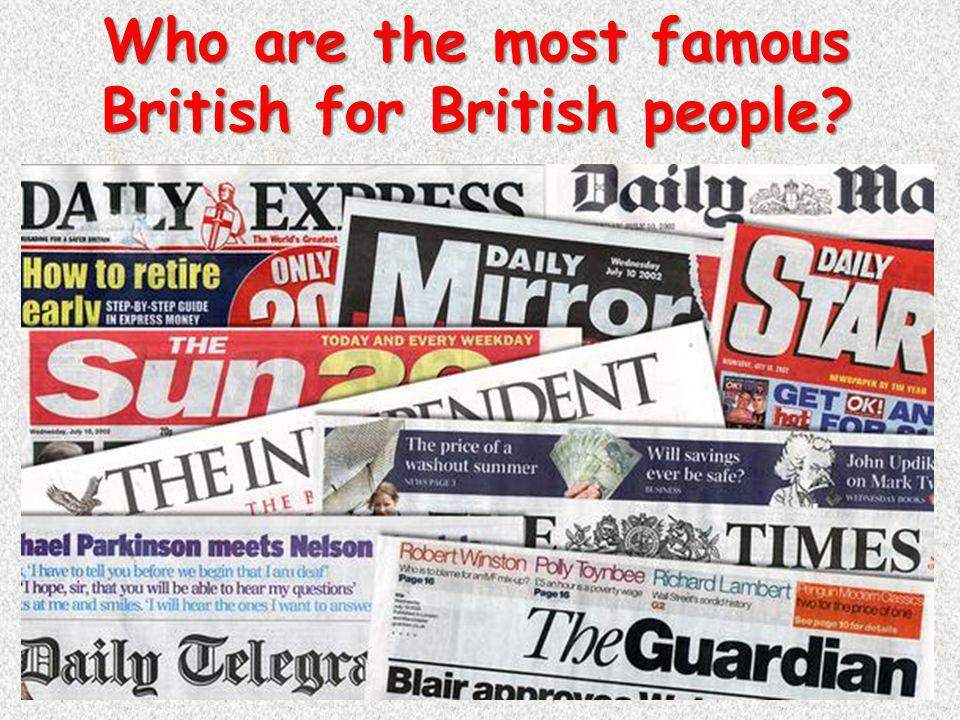 Who are the most famous British for British people