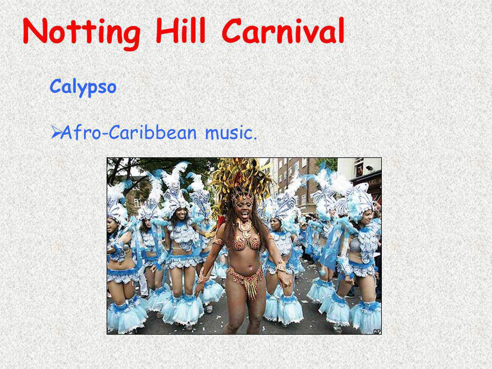 Notting Hill Carnival Calypso Afro-Caribbean music.