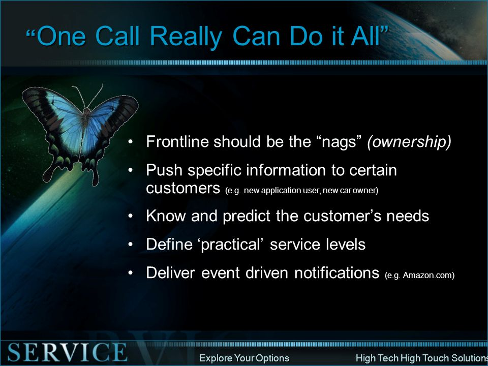 One Call Really Can Do it All