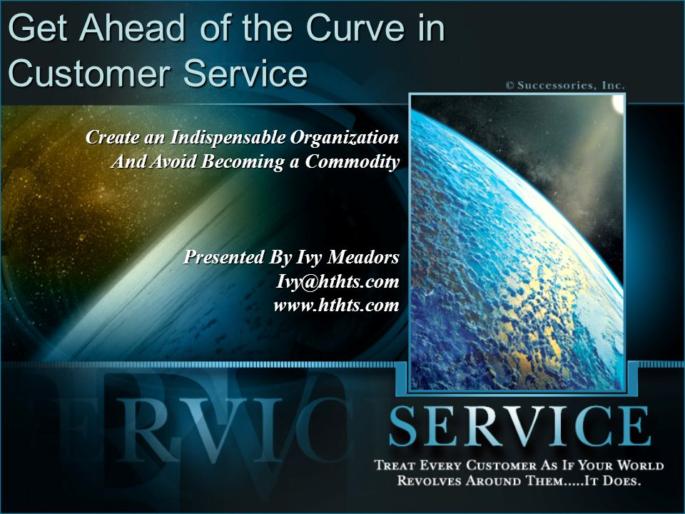 Get Ahead of the Curve in Customer Service