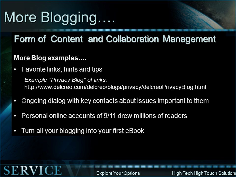 More Blogging…. Form of Content and Collaboration Management