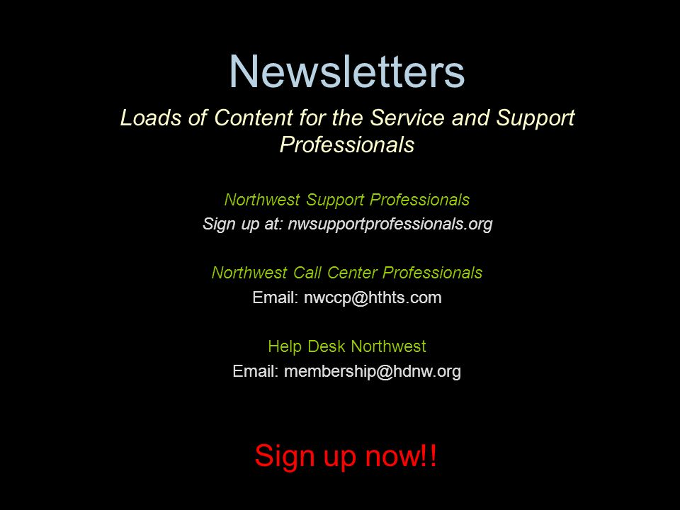 Newsletters Sign up now!!