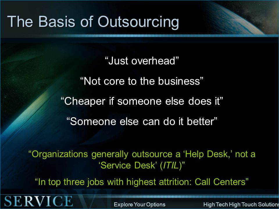 The Basis of Outsourcing