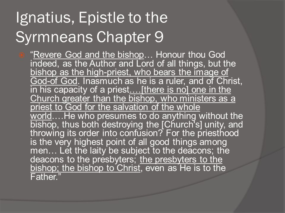 Ignatius, Epistle to the Syrmneans Chapter 9