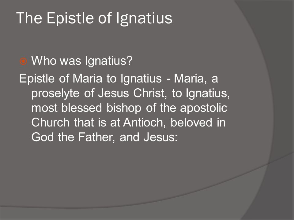 The Epistle of Ignatius