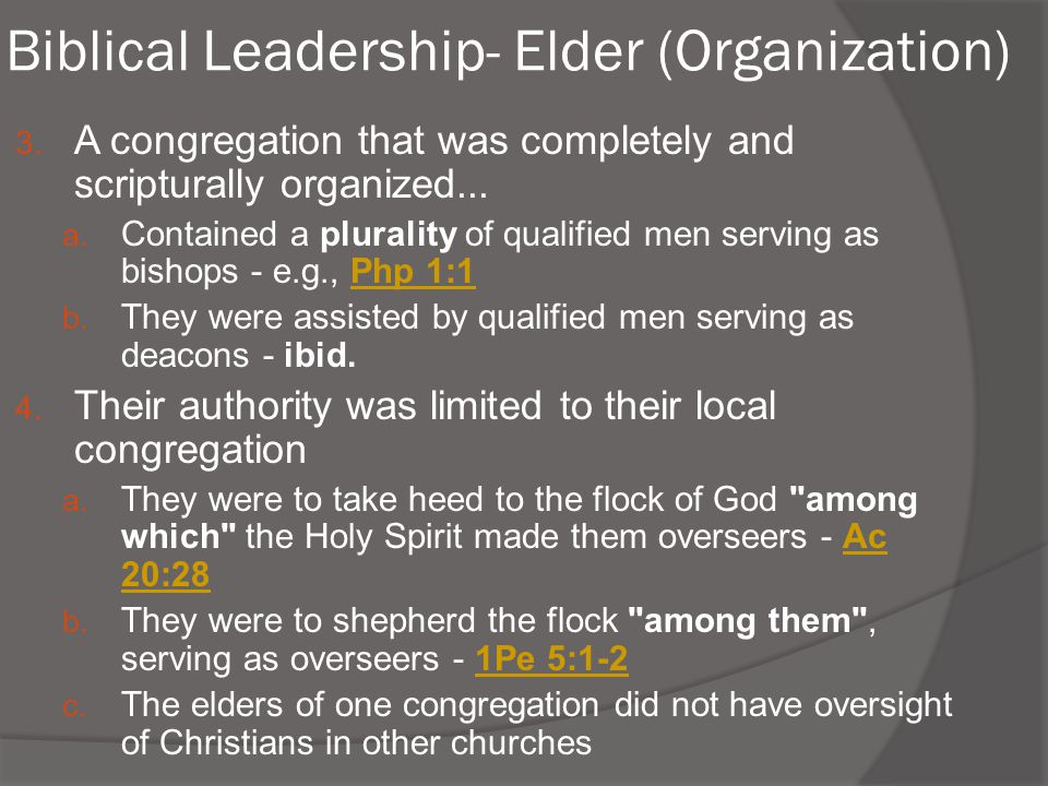 Biblical Leadership- Elder (Organization)