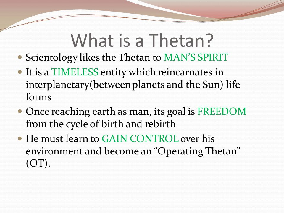 What is a Thetan Scientology likes the Thetan to MAN'S SPIRIT