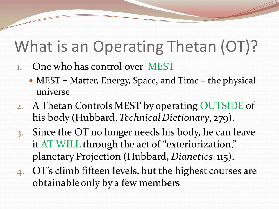 What is an Operating Thetan (OT)