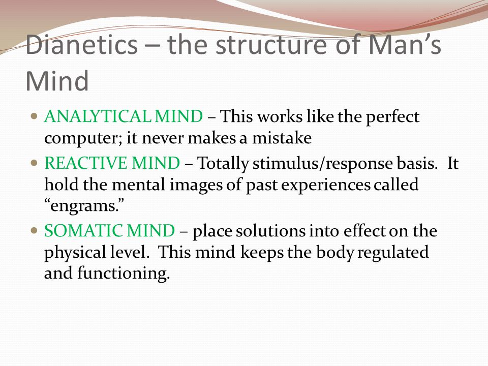 Dianetics – the structure of Man's Mind