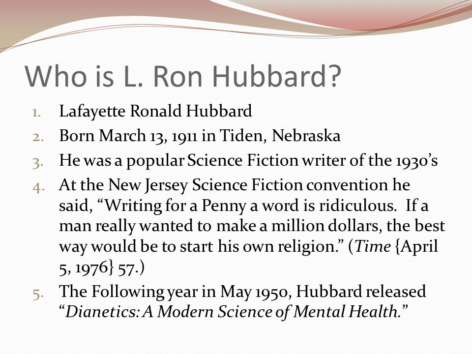 Who is L. Ron Hubbard Lafayette Ronald Hubbard