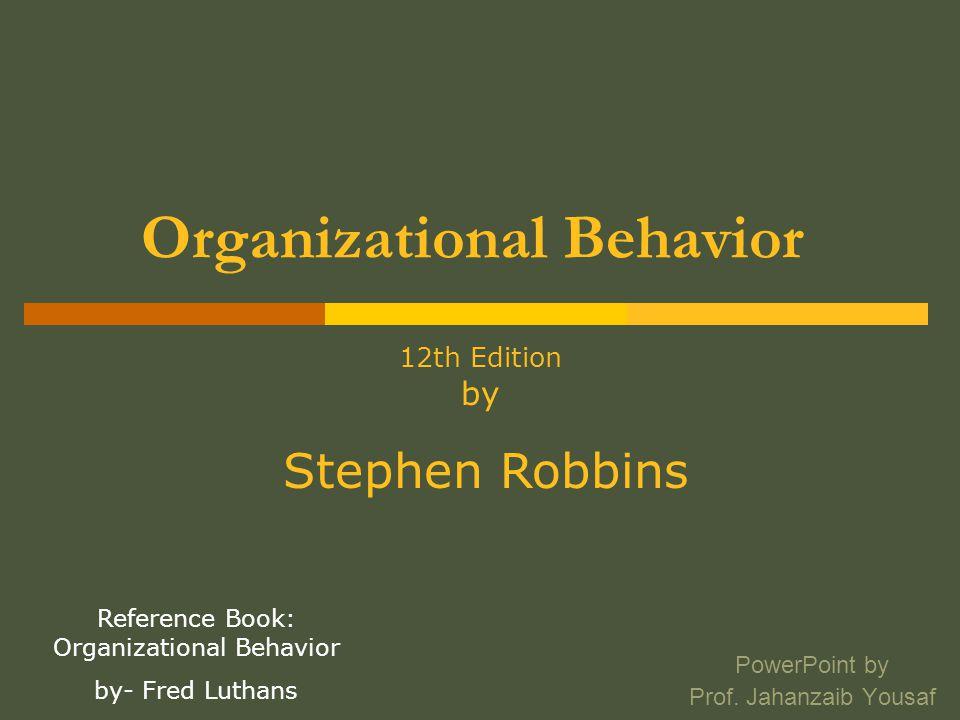 Organisational behaviour ppt.