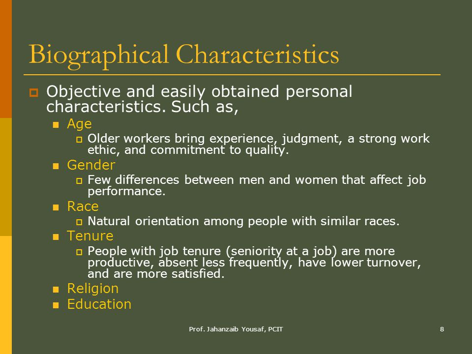 Biographical Characteristics