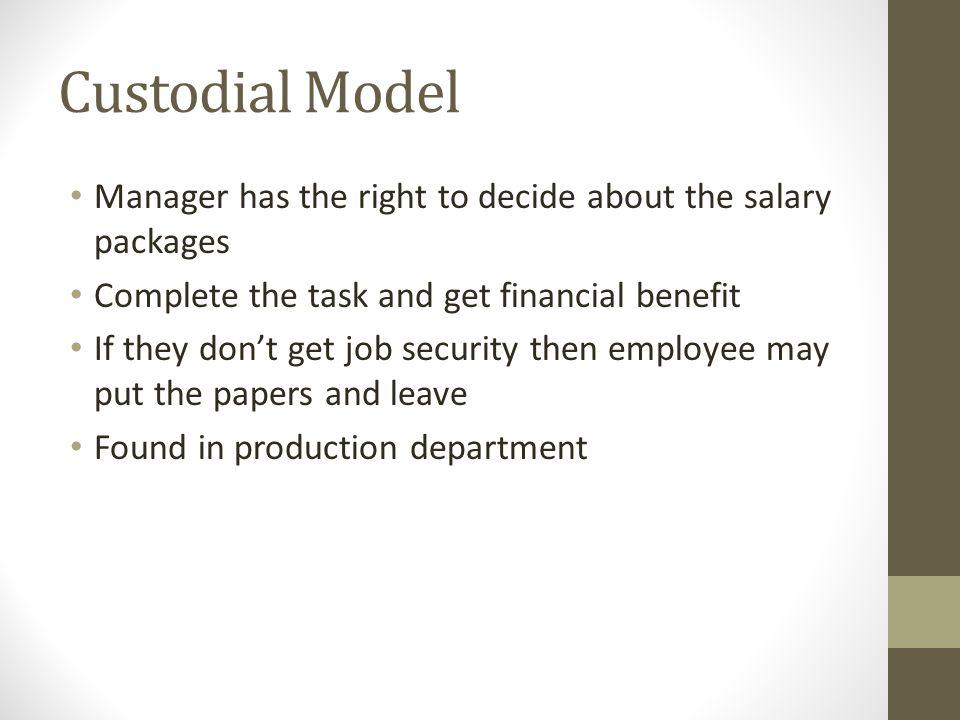 custodial model of organizational behavior essays