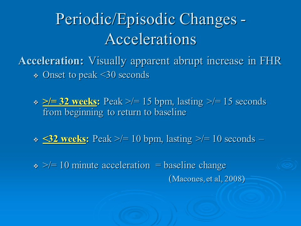 Periodic/Episodic Changes - Accelerations