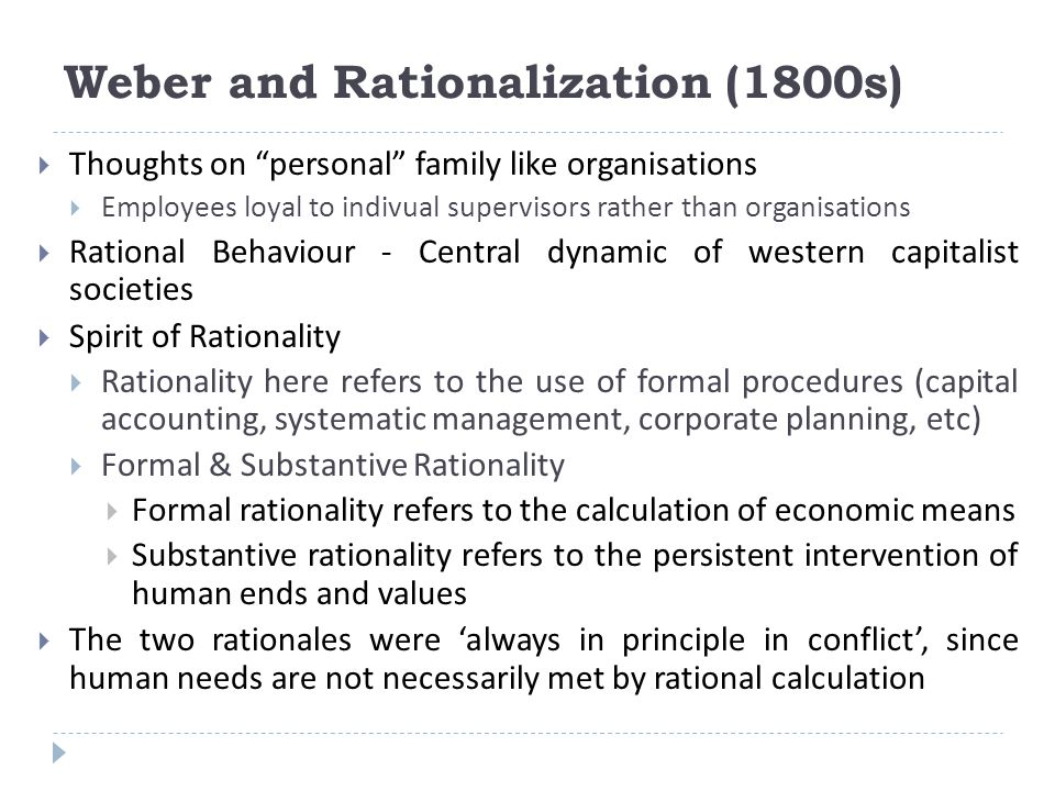 Weber and Rationalization (1800s)