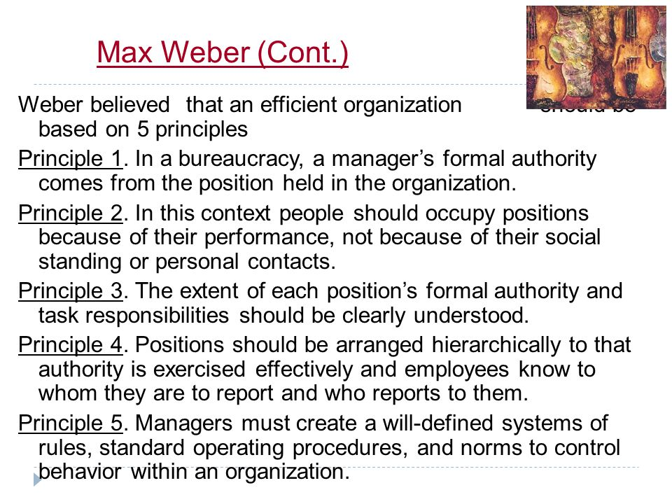Max Weber (Cont.)