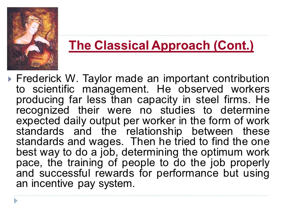 The Classical Approach (Cont.)